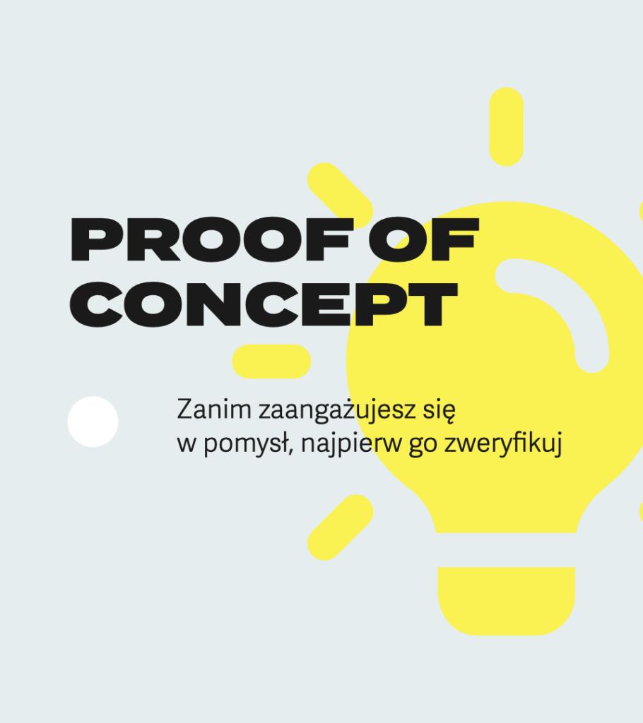 Proof of concept a budowanie marki w małej firmie